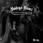TANBOYS – Bodega Bamz – Recap (prod. Phraze & Rell)