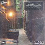 SPNDA – Meant to Be featuring Real P. (Produced by Mark Merren)