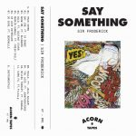SAY SOMETHING by Sir Froderick