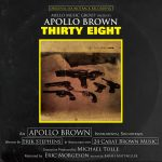 "Apollo Brown – ""Thirty Eight"" [Album] – Stream"