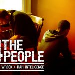 Catch Wreck x Rah Intelligence – 4 the People