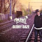 Glory Daze by PAuzE