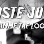 "Ruste Juxx – ""Gimme Da Loot"""