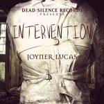 "Joyner Lucas – ""Intervention"" (prod. by !llmind)"