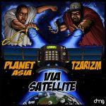 Planet Asia & TzariZM — Via Satellite (STREAM)