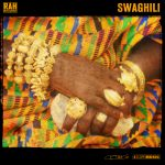 ScopeMusic :: Rah Intelligence – Swaghili