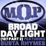 M.O.P. f/ Busta Rhymes 'Broad Daylight' (187 Part 2)