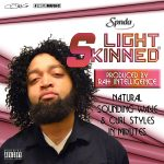 SPNDA x Rah Intelligence – 'Light Skinned'