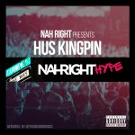 Hus Kingpin – Nah Right Hype LP