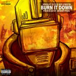 SPNDA – Burn It Down Feat. O.T.O. & Hus Kingpin (Prod By GRUBBY PAWZ)