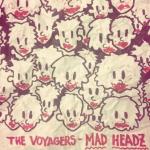 La Voyagers – Mad Headz