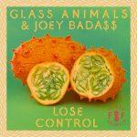 "GLASS ANIMALS & JOEY BADA$$ – ""LOSE CONTROL"""