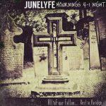 JuneLyfe | Mournings 4-1 Night |