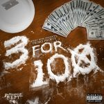 Primo Profit – 3 for 100 EP Prod. by Teyo