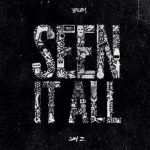 """Young Jeezy – """"Seen It All"""" Ft. Jay Z"""