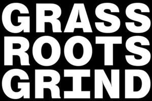 Grassroots Grind