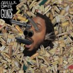 Quelle Chris – Guns / Straight Shot (feat Cavalier, Bilal Salaam, Eldar Djangirov, James Acaster)